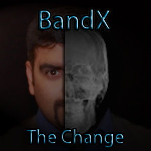 Bandx: The Change
